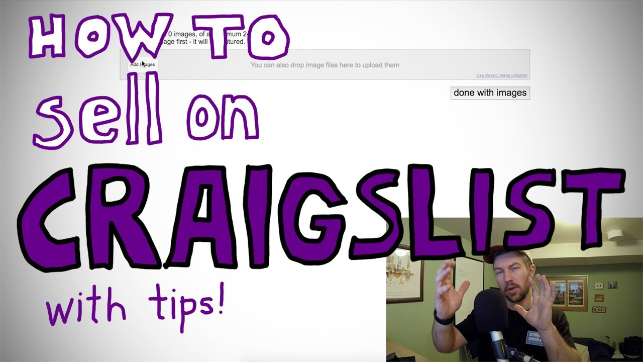 How to sell on Craigslist | Full Walkthrough with Tips ...