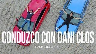 ME ENSEÑA A CONDUCIR DANI CLOS | DANIEL ILLESCAS