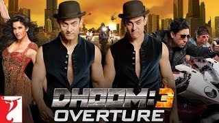 Dhoom:3 - Overture Instrumental