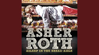 Asher Roth — The Lounge