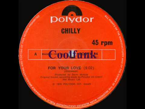 """Chilly - For Your Love (12"""" Electro-Disco 1978)"""