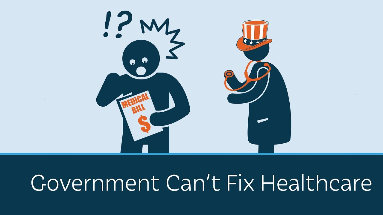 To Fix Health Care We Have To Fix >> Government Can T Fix Healthcare Youtube