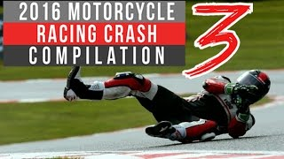 2016 Motorcycle Racing Crash Compilation 3 | Live Commentary No Music