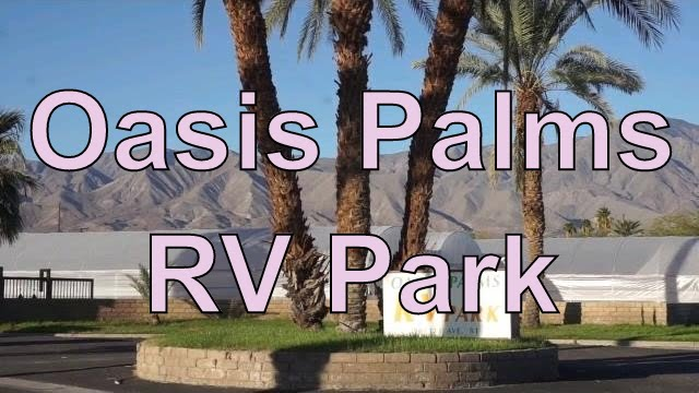 Oasis Palms RV ParkSalton Sea North ShoreSalton CityRVerTV