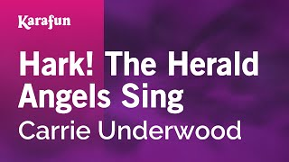 Karaoke Hark! The Herald Angels Sing - Carrie Underwood *