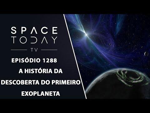 A História da Descoberta do Primeiro Exoplaneta - Space Today TV Ep.1288