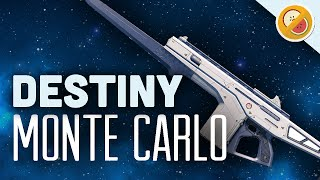 DESTINY Monte Carlo Fully Upgraded Exotic Review OP (PS4 Gameplay Commentary) Funny Moments