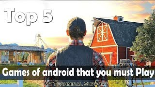Top 5 Games of android that you must Play | My Technical support