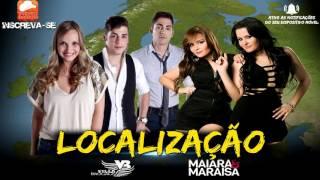 Villa Baggage part. Maiara e Maraísa - Localização (2017)