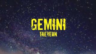 Taeyeon (태연) - Gemini (쌍둥이자리) Easy Lyrics