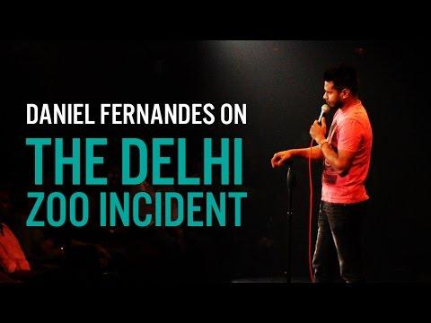 Delhi Zoo Incident - Stand-Up Comedy Daniel Fernandes