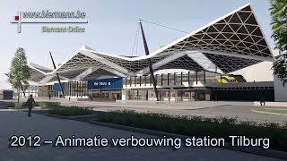 Verbouwing station Tilburg (2012)