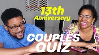 13th Anniversary Couples Quiz!