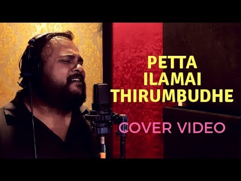Ilamai Thirumbudhe - Petta Cover Feat. Rajesh Giriprasad | Matthew J S Raj | Anirudh | Rajinikanth