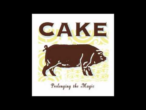 Cake - Where Would I Be-