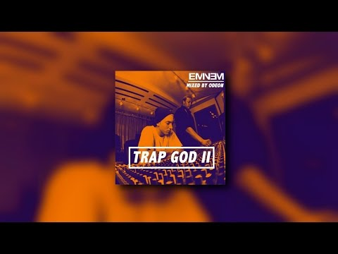 Eminem - Trap God 2 (FULL MIXTAPE)