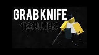 Grab Knife Script (Showcase) Roblox