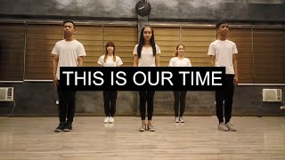 This Is Our Time Dance