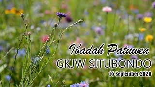 Ibadah Patuwen GKJW Situbondo || Mengimani Doa Kita || 16 September 2020