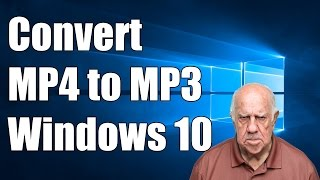 How to Convert MP4 to MP3 in Windows 10
