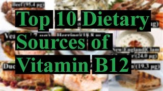 Top 10 Natural Sources Vitamin B12 (Cobalamin)