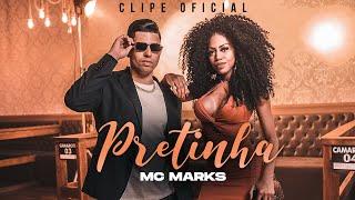 MC Marks - Pretinha - DJ Thi Marquez (Clipe Oficial)