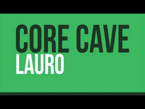 Core Cave Karvina Demo 2016 - LAURO