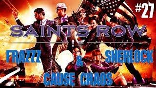 Saints Row IV With Frazzz & Sherlock #27 Under Pressure,  Phantom Bike & Destroying Zin Troops