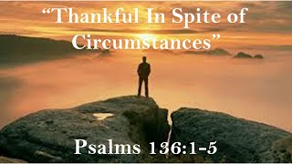 Thankful In Spite of Circumstances