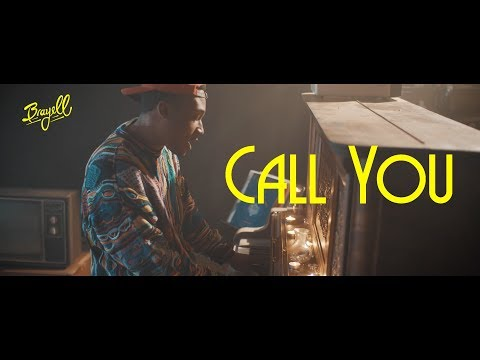 Brayell - Call You (Official Music Video)
