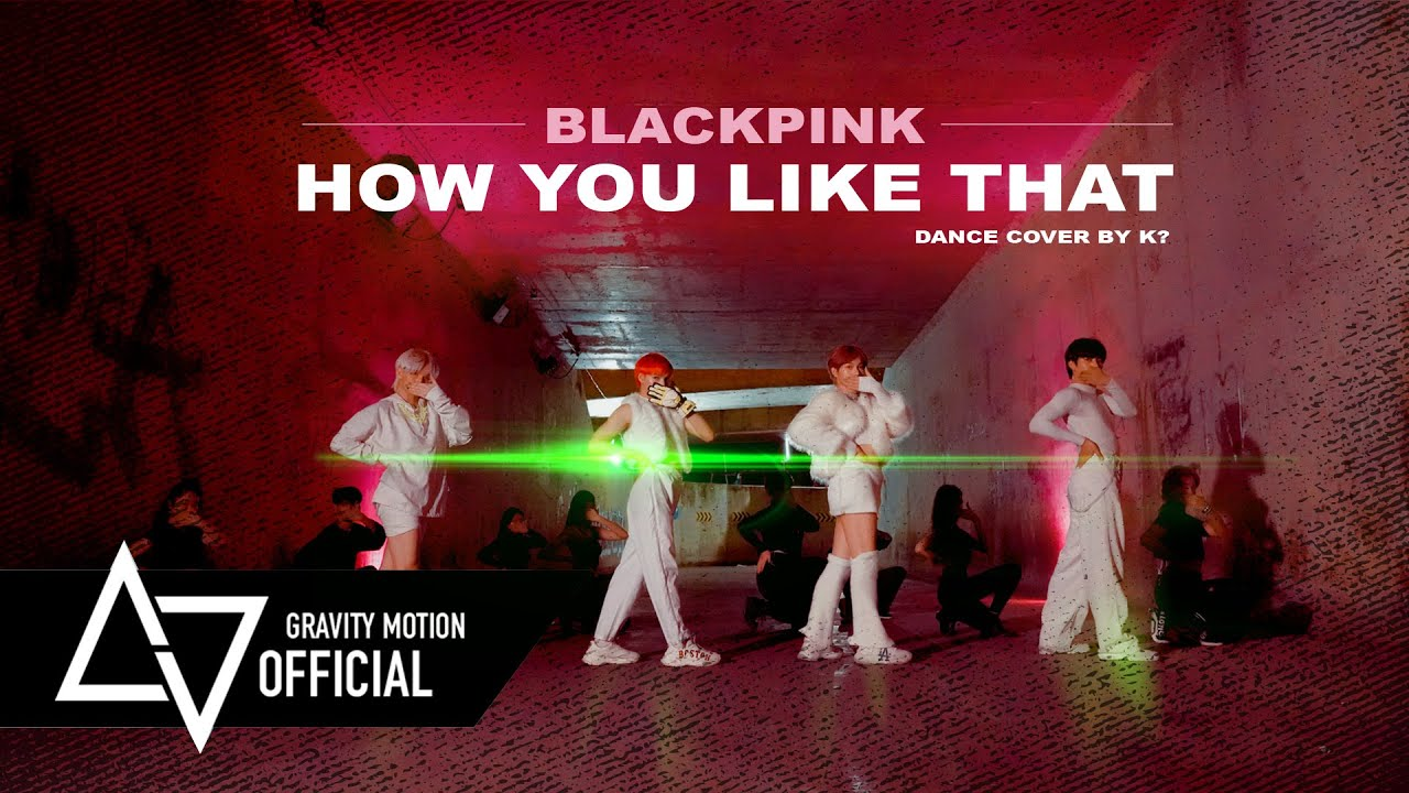 BLACKPINK 'How You Like That' [DANCE COVER CONTEST] | K? | Thailand