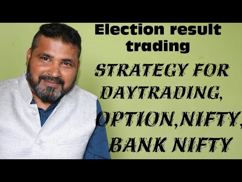 Loksabha election result trading strategy for day trading,option,nifty bank nifty. Pankaj Jain. Nse