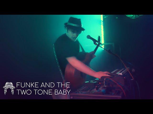 Funke and the Two Tone Baby - Take Take Take (Live)