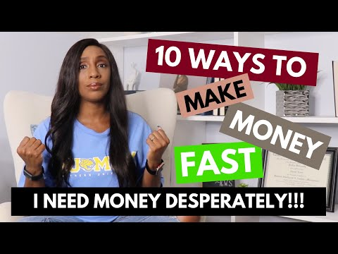 I Need Money Desperately -10 Ways to Make Money When You Need It Fast