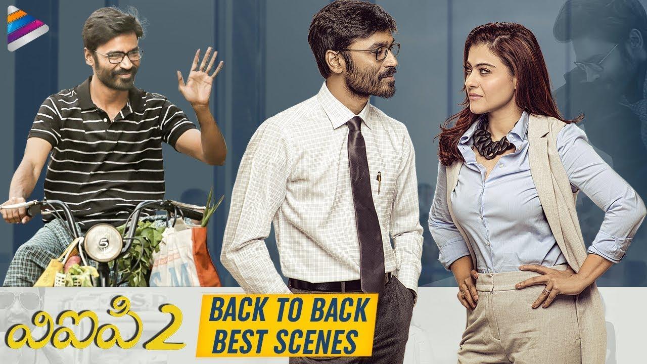 VIP 2 Back To Back Best Scenes | Dhanush | Kajol | Amala Paul | Anirudh | 2019 Latest Telugu Movies