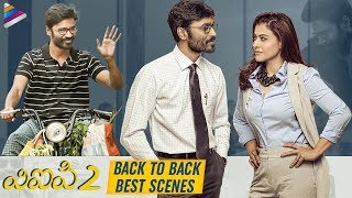 VIP 2 Back To Back Best Scenes | Dhanush | Kajol | Amala Paul | Anirudh | 2019 Latest Telugu Movies