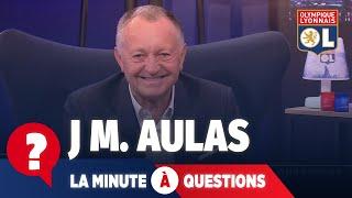 La minute à questions VS Jean Michel Aulas | Olympique Lyonnais