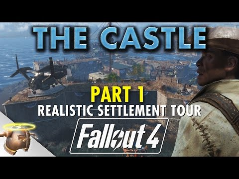 MINUTEMEN CASTLE FINAL TOUR - PART 1: Huge, realistic Fallout 4 custom settlement!