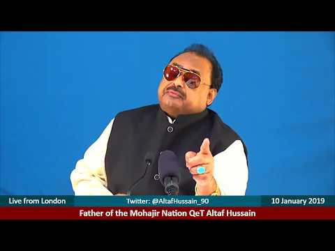 LIVE: Father of the Mohajir Nation QeT Altaf Hussain live from London - 10 January 2019