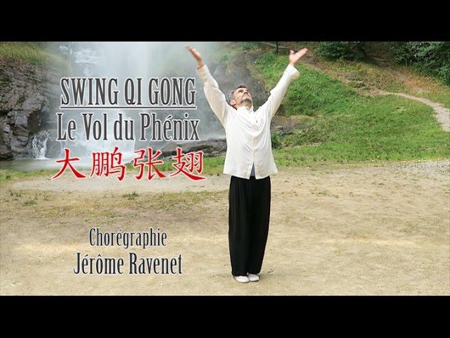 Swing Qi Gong - Vol du Phénix - Jérôme Ravenet