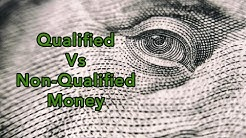 Qualified Money Vs Non-Qualified Vs Roth Money | Money Account Types