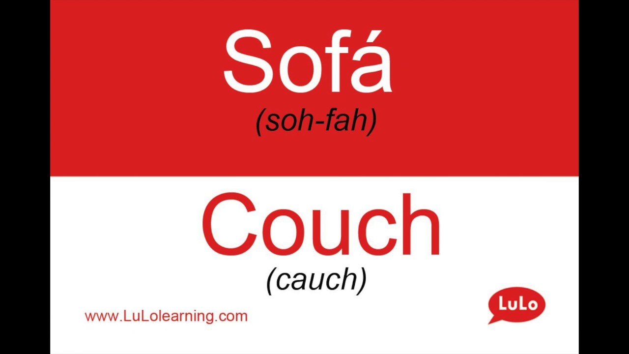 How To Say Couch In Spanish