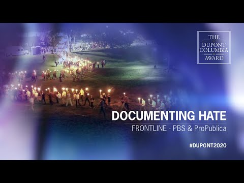 "FRONTLINE - ProPublica & PBS: ""Documenting Hate"" 