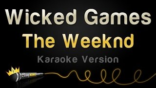 The Weeknd - Wicked Games (Karaoke Version)