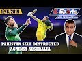 Pakistan Self Destructed Against Australia | G Sports With Waheed Khan 12th June 2019