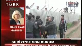 Banu AVAR, Suriye GERÇEKLERİNİ anlatıyor...