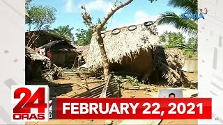 24 Oras Express: February 22, 2021 [HD]