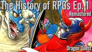 The History of RPGs Ep. 1 Remastered | Dragon Quest (Dragon Warrior) Analysis (1986)