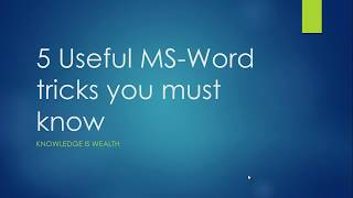 MS Word / Office tricks one should know: Top 5 awesome MS Word tricks & most useful Ms Word shortcut