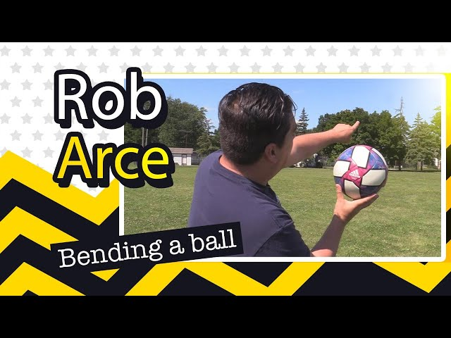 Bending a soccer ball with Rob Arce